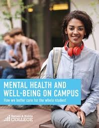 Pro Mental Health and Well-Being- How we better care for the whole student